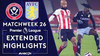 Sheffield United v. Aston Villa | PREMIER LEAGUE HIGHLIGHTS | 3/3/2021 | NBC Sports