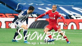 Showreel: Thiago's dominant midfield performance against West Brom