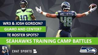 Seahawks Training Camp Roster Battles On Offense + Seahawks Rumors On Signing Josh Gordon