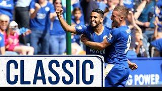 Foxes Win First Game Of 2015/16 Campaign | Leicester City 4 Sunderland 2 | Classic Matches
