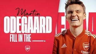 Get to know Martin Odegaard   Best goal, music, & more   Fill In The Blanks