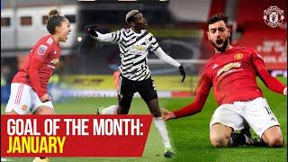 Goal of the Month: January   Pogba, Fernandes, James, Galton, Hugill   Manchester United