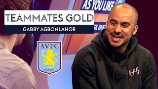Why was John Terry's initiation the BEST at Aston Villa?    Gabby Agbonlahor   Teammates Gold