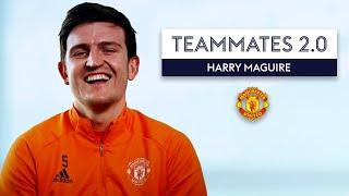 Which Manchester United player is the Nutmeg king?  | Harry Maguire | Teammates 2.0