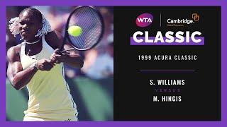 Serena Williams v. Martina Hingis | Full Match | 1999 Acura Classic