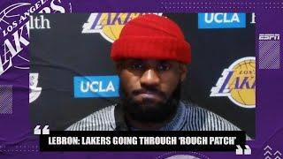 LeBron James calls Lakers' 3-game losing streak a rough patch after loss to Jazz | NBA on ESPN