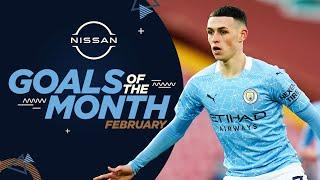 FEBRUARY GOALS OF THE MONTH   20/21   FODEN, JESUS, WEIR & MORE