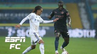Leeds vs. Manchester City reaction: Benjamin Mendy does not know how to defend! - Leboeuf   ESPN FC