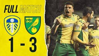 FULL REPLAY | Leeds United 1-3 Norwich City | The Canaries go top after win at Elland Road | 2019