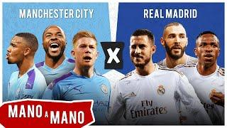 MANCHESTER CITY X REAL MADRID - MANO A MANO