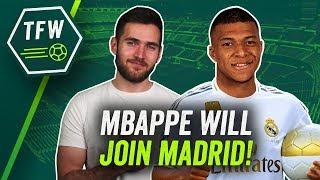 Why Kylian Mbappe's TRANSFER to Real Madrid is inevitable!  TFW
