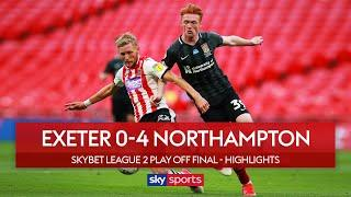 Cobblers promoted after smashing FOUR past Exeter | Exeter 0-4 Northampton | League 2 Play Off Final
