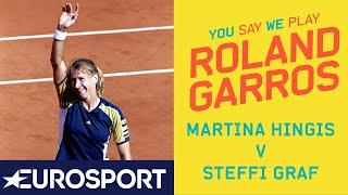 Martina Hingis and Steffi Graf | You Say, We Play - Day 8 | Eurosport