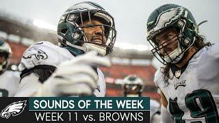 All-Access Look at the Eagles' Week 11 Matchup vs. Browns | Eagles Sounds of the Week
