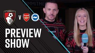 AFCBTV PREVIEW SHOW | Arsenal and Brighton