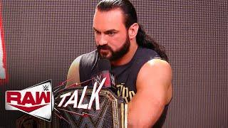 Is Drew McIntyre's rage working against him?: Raw Talk, July 13, 2020 (WWE Network Exclusive)
