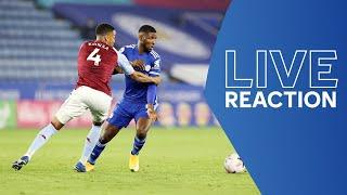 LIVE POST-MATCH REACTION | Leicester City vs. Aston Villa | Matchday Live
