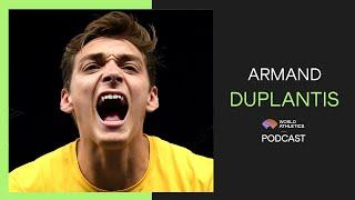 Armand Duplantis | World Athletics Podcast