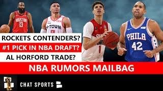 NBA Rumors Mailbag: Al Horford Trade? Rockets Contenders? Most Improved Player? #1 Pick In Draft?
