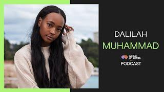 Dalilah Muhammad: World Athletics Podcast - Does Achieving Your Goals Make You Happy?