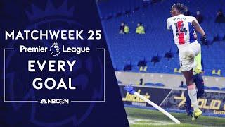 Every Premier League goal from Matchweek 25 (2020-2021) | NBC Sports