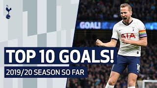 SPURS' TOP 10 GOALS OF THE SEASON SO FAR | Ft. Son, Kane, Dele & Bergwijn!