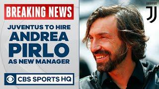 JUVENTUS set to hire ANDREA PIRLO as new manager | Fabrizio Romano reports on CBS Sports HQ