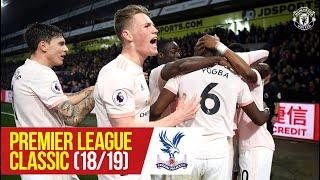 PL Classics (18/19) | Lukaku & Young strike at Selhurst | Crystal Palace 1-3 Manchester United