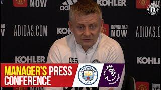 Manager's Press Conference | Manchester United v Manchester City | Premier League