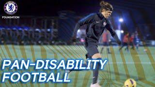 Football is for everyone | Pan-disability football Chelsea FC Foundation.