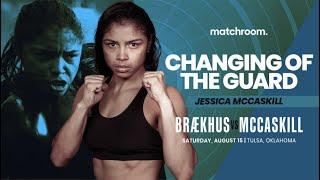 Jessica McCaskill vows to KO Cecilia Braekhus on August 15
