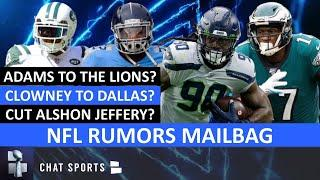 NFL Rumors Mailbag: Jamal Adams Trade? Derrick Henry Contract? Cut Alshon Jeffery? Jadeveon Clowney?