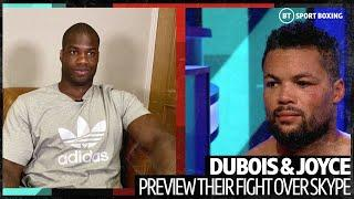 """I'm coming for you!"" Daniel Dubois invades Joe Joyce's interview to discuss their fight"