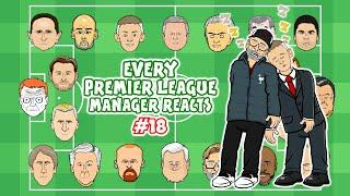 #18 - Every Premier League Manager Reacts!
