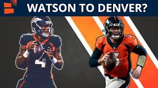 Denver Broncos Trade Rumors: Deshaun Watson Trade for Drew Lock, #9 Pick in The 2021 NFL Draft?