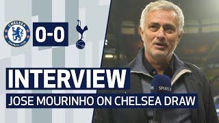 INTERVIEW   JOSE MOURINHO ON CHELSEA DRAW   Chelsea 0-0 Spurs