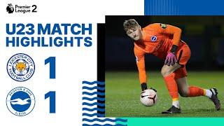 U23 Highlights: Leicester 1 Albion 1