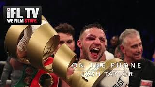 'I MIGHT NOT EVEN FIGHT THIS YEAR' - JOSH TAYLOR ON CURRENT CRISIS, BEN DAVISON & BILLY JOE SAUNDERS