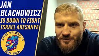 Jan Blachowicz says he'll fight Israel Adesanya in March, win by KO | Ariel Helwani's MMA Show