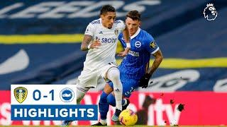 Highlights: Leeds United 0-1 Brighton and Hove Albion | Premier League