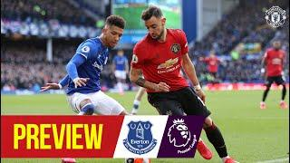 Preview | Everton v Manchester United | Premier League