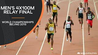 Men's 4x100m Relay Final | World Athletics Championships Beijing 2015