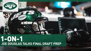 Joe Douglas 1-On-1: Jets GM Discusses Prep In Final Days Before NFL Draft | New York Jets