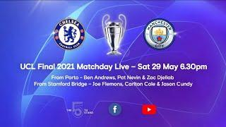 Matchday Live: Chelsea v Manchester City   Pre-Match   Champions League Final Matchday