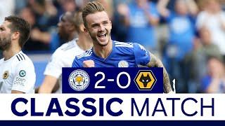 Maddison's First Foxes Goal In Premier League Win | Leicester City 2 Wolves 0 | Classic Matches