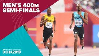 Men's 400m Semi-Finals | World Athletics Championships Doha 2019