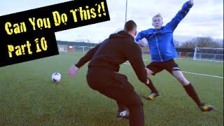 Learn Amazing Soccer Skills: Can You Do This!? Part 10   F2Freestylers