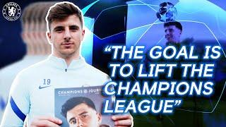 """""""The Champions League Final Doesn't Come Around Often, It's a Special Game""""   Mason Mount"""