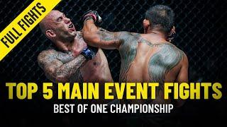 Top 5 Main Event Fights | ONE Championship Full Fights