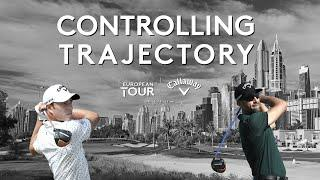 Controlling your trajectory with Quiros & Migliozzi | Callaway Tour Tips